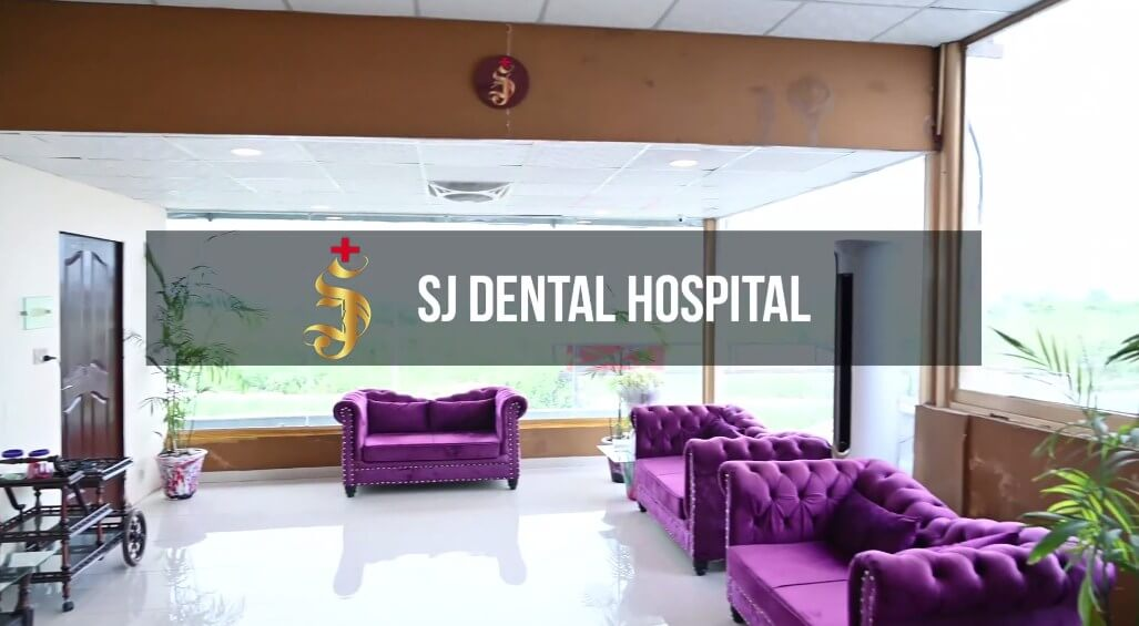 SJ Dental | Best Dental Clinic In Islamabad